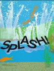 Splash!, Ann Jonas, 0688110525