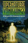 img - for Supernatural Vanishings: Otherworldly Disappearances by Rodney Davies (1996-06-30) book / textbook / text book