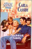 Patchwork Family, Carla Cassidy, 0373471661