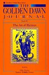 The Golden Dawn Journal: Book III the Art of Hermes (Llewellyn golden dawn)