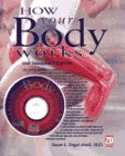 How Your Body Works with Interactive CD-ROM, Susan L. Engel-Ariele, 1562762869