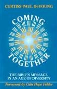 Coming Together: The Bible's Message in an Age of Diversity