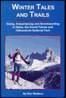 Winter Tales and Trails, Ron Watters, 1877625051