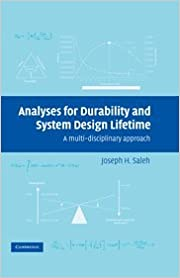 Analyses for Durability and System Design Lifetime: A Multidisciplinary Approach (Cambridge Aerospace Series)