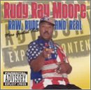 Raw, Rude and Real: More Greatest Hits