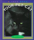 Your Pet Cat, Elaine Landau, 0516203819