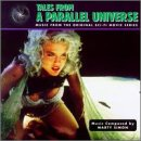 Tales From A Parallel Universe: Music From The Original Sci-Fi Movie Series