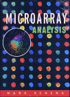 Guide to Analysis of DNA Microarray Data, 2nd Edition and Microarray Analysis Set, Schena, Mark and Knudsen, Steen, 0471678538