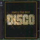 Simply the Best: Disco by Various Artists (Simply The Best Disco)