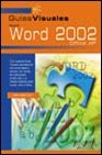 img - for Microsoft Word 2002 Office XP - Guia Visual (Guias Visuales) (Spanish Edition) book / textbook / text book