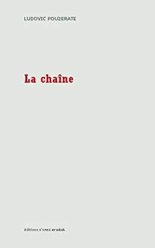 La Chaîne Pouzerate Ludovic