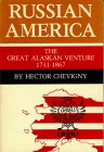 img - for Russian America: the Great Alaskan Venture 1741 - 1867 book / textbook / text book