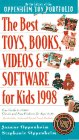 The Best Toys and Books for Kids, 1998, Joanne F. Oppenheim and Stephanie Oppenheim, 0761511016