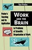 Work and the Brain, Yuri Frolov, 1410215296