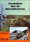 Eisenbahnen über die Oder-Neisse-Grenze