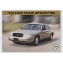 1999 Ford Police Interceptor (Trading Card) 2000 Publication Services Troopers Across America - [Base] #50