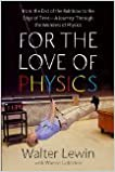image for For the Love of Physics by Lewin, Walter [Hardcover]