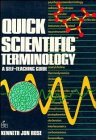 Quick Scientific Terminology : A Self-Teaching Guide, Rose, Kenneth Jon, 0471857637