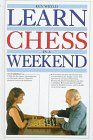 Learn Chess in a Weekend, Kenneth Whyld, 0679422293