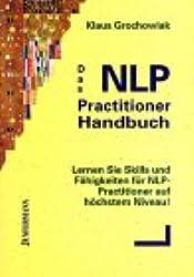 Das NLP - Practitioner Handbuch