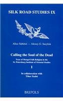 Calling the Soul of the Dead (Silk Road Studies)
