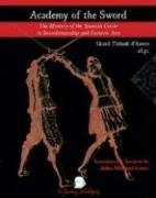 Read Online Academy of the Sword: The Mystery of the Spanish Circle in Swordsmanship and Esoteric Arts PDF