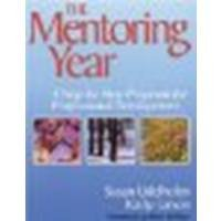The Mentoring Year: A Step-by-Step Program for Professional Development by Udelhofen, Susan K., Larson, Kathy [Corwin, 2003] (Paperback) [Paperback]