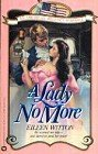 A Lady No More, Eileen Witton, 0446344540