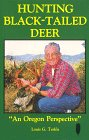 Hunting Black Tailed Deer Oregon Perspective product image