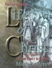 The Chronological Life of Christ Vol. 1 : From Glory to Galilee: Vol. 1, Moore, Mark E., 0899007511