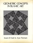 img - for Geometric Concepts in Islamic Arts by Issam El-Said (1983-01-03) book / textbook / text book