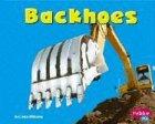 Backhoes, Linda D. Williams, 0736825924