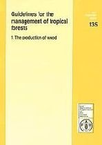 Download Guidelines For Managment of Tropical Forest: The Production of Wood pdf
