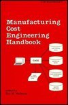 Manufacturing Cost Engineering Handbook, Malstrom, 0824771265