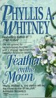 Feather on the Moon, Phyllis A. Whitney, 044921625X