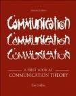 A First Look at Communication Theory 7th (seventh) edition (First Look At Communication Theory 9th Edition)