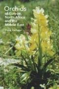 Orchids of Europe, North Africa and the Middle East