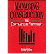 Managing Construction Contractual