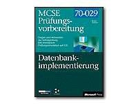 MCSE-Prüfungsvorbereitung, m. CD-ROMs, Microsoft SQL Server 7.0 Datenbankimplementierung, m. CD-ROM