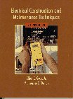 Electrical Construction and Maintenance Techniques (2nd Edition)