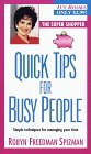 Quick Tips for Busy People, Robyn Freedman Spizman, 0804116784