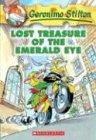 Lost Treasure of the Emerald Eye (Geronimo Stilton, Band 1)