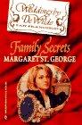 Family Secrets, Margaret St. George, 0373825455