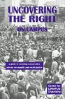img - for Uncovering the Right on Campus: A Guide to Resisting Conservative Attacks on Equality and Social Justice book / textbook / text book