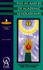 The A's and B's of Academic Scholarships 1997/98 (19th ed)