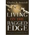 Living on the Ragged Edge, Charles R. Swindoll, 0553271121
