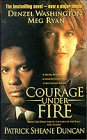Front cover for the book Courage under Fire by Sheane Duncan