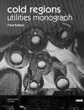img - for Cold Regions Utilities Monograph book / textbook / text book