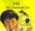 Willy the Champion Ant, Patricia M. Quinlan, 0887532403