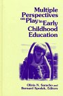 Multiple Perspectives on Play in Early Childhood Education, , 0791436152